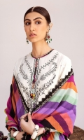 Embroidered Front Center Panel (Pima Lawn) 0.33 Meter Embroidered Front Left Side Panel (Pima Lawn) 0.33 Meter Embroidered Front Right Side Panel (Pima Lawn) 0.33 Meter Embroidered Back (Pima Lawn) 1 Meter Embroidered Front + Back Neck Crew (Pima Lawn) 1 Pair Printed Sleeves Left+Right (Pima Lawn) 0.66 Meter Embroidered Hem Border 1 (Pima Lawn) 1 Meter Embroidered Hem Border 2 (Pima Lawn) 1 Meter Embroidered Intersection Patti (Pima Lawn) 9 Meters Embroidered Sleeve Border (Satin) 1.32 Meters Embroidered Dopatta Left+Right Pallu (Swiss Voile) 1 Pair Digital Printed Dopatta (Swiss Voile) 1.85 Meters Printed Trouser (Cambric) 2.5 Meters